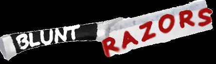 Blunt Razors