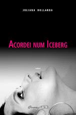 ACORDEI NUM ICEBERG