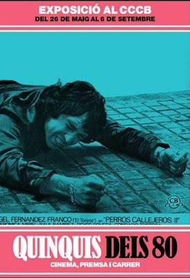 Exposición Quinquis de los 80. Cine, prensa y calle