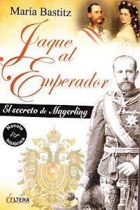 JAQUE AL EMPERADOR, LIBRO DE MARÍA BASTITZ