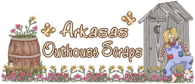 ARKANSAS OUTHOUSE SCRAPS