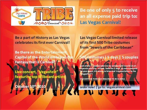 Las Vegas Carnival invites TRIBE & SPICE!