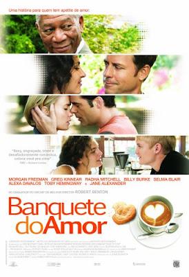 O Banquete do Amor – Dublado – 2007 – Ver Filme Online