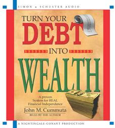 John Cummuta review Transforming Debt Into Wealth