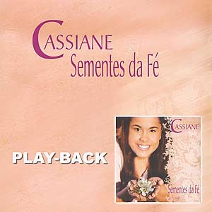 Cd Cassiane - Sementes da Fé - Play back