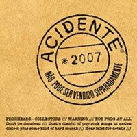Não Pode Ser Vendido Separadamente é o décimo álbum da banda Acidente