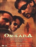 Cartaz do filme Omkara, de 2006, dirigido por Vishal Bharadwaj