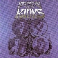 Something Else by The Kinks foi lançado em 1967