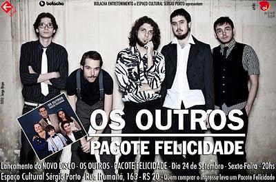 Os Outros lança disco hoje no Espaço Cultural Sérgio Porto