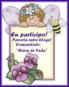 """Parceria entre blogs - Comunidade """"Mãos de Fada""""."""