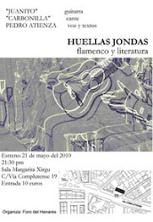 HUELLAS JONDAS, flamenco y literatura