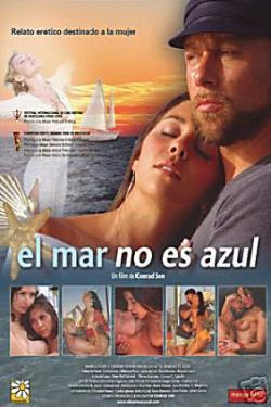 El mar no es azul 2006 Hollywood Movie Watch Online