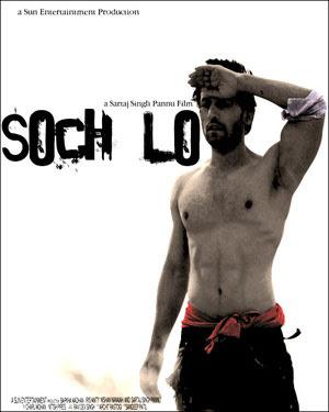 Soch Lo (2010) - Hindi Movie