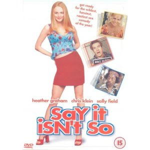 Say It Isn't So 2001 Hollywood Movie Watch Online