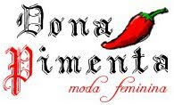 """""""DONA PIMENTA"""" - Moda Feminina"""