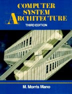 Computer system Architecture, 3rd edition,by M.Morris mano