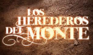 Los Herederos del Monte Capítulo 128 Telenovela Online (FINAL)
