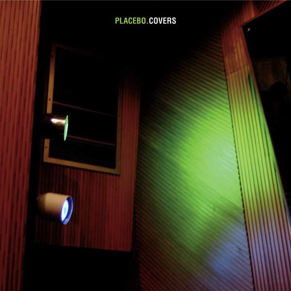 Placebo Placebo_Covers