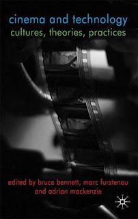 Cinema and Technology: Cultures, Theories, Practices