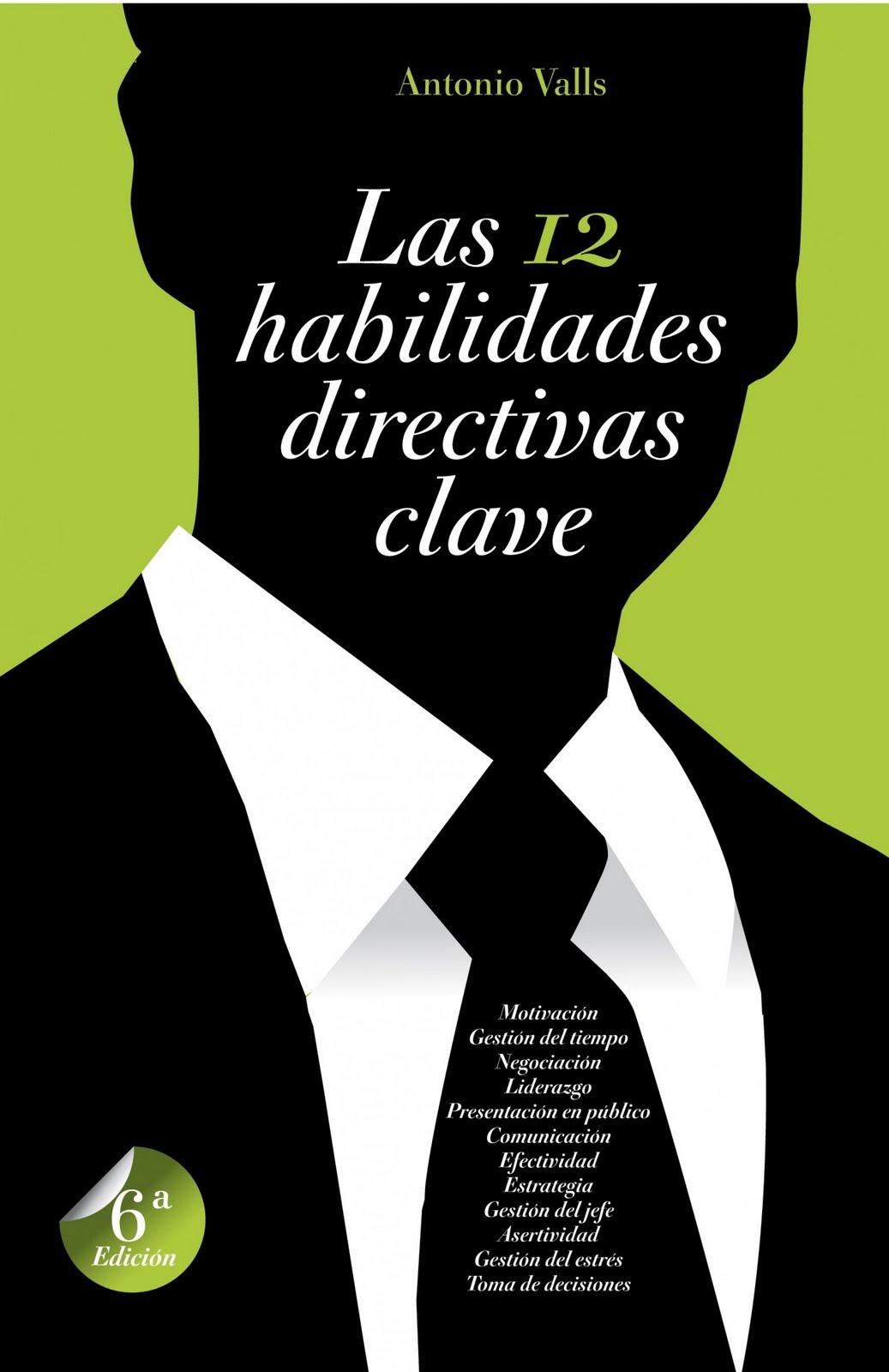 Nuevo Viernes - Nuevo Libro: LAS 12 HABILIDADES DIRECTIVAS CLAVE