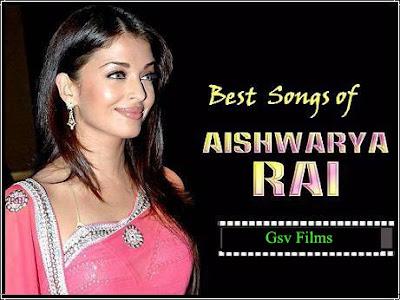 Download - Aishwarya Rai Top 50 video songs | GSV Films ...