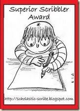Superior Scribbler award given to me by Jeannette