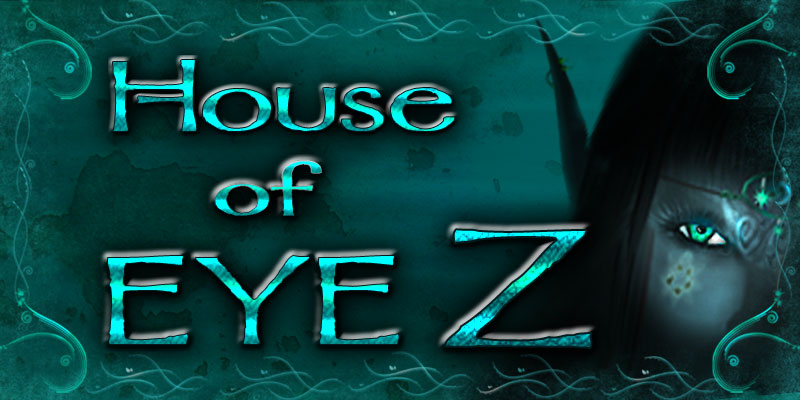 House of EyeZ