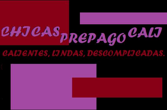 CHICAS PREPAGO CALI