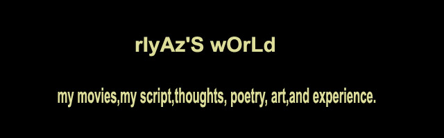 riYaz'S wORld