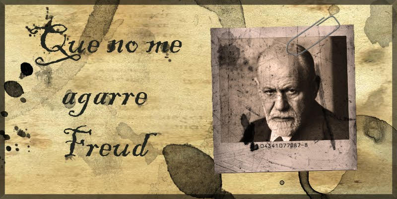 Que no me agarre Freud