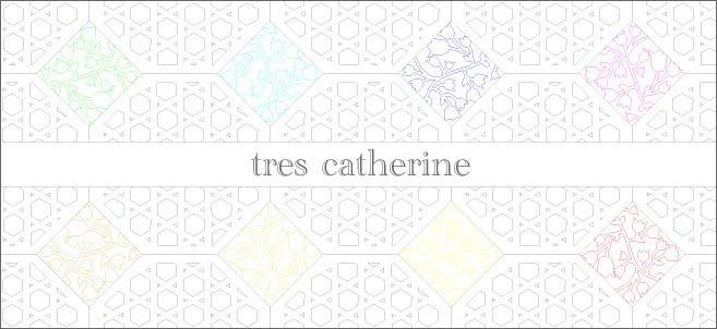tres catherine