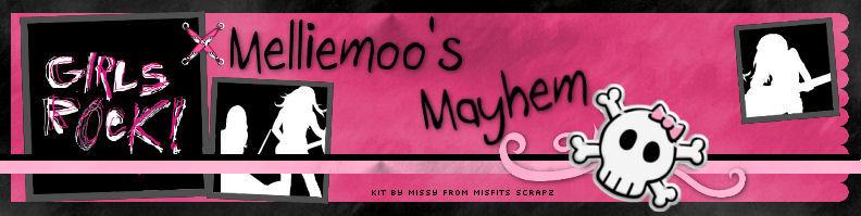 Melliemoo's Mayhem