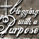 Blogging With a Purpose Award!