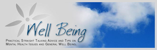 Well Being Psychology: Practical Mental Health Advice