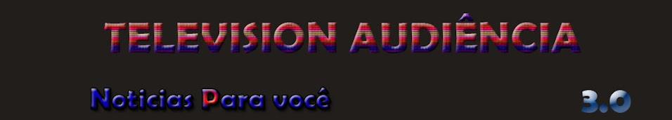 ...:Television Audiência-3.0