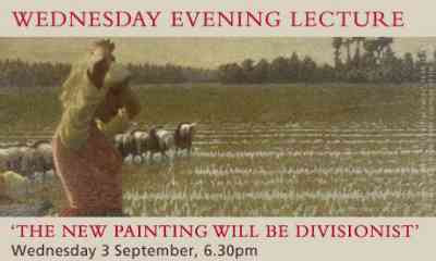 Radical Light Lecture: The New Painting Will Be Divisionist