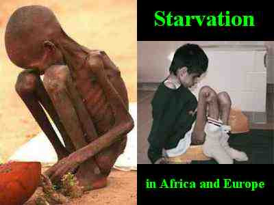 Starvation in Africa and Europe