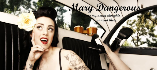 mary dangerous