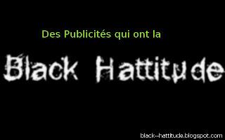 Publicités black hattitude