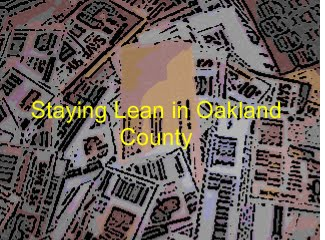 Staying Lean in Oakland County