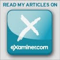 Read and Subscribe to My Articles on examiner.com