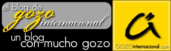 EL BLOG DE GOZO INTERNACIONAL