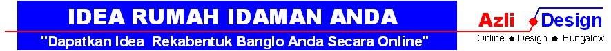 IDEA RUMAH IDAMAN ANDA (IDEA DESIGN BUNGALOW) + (  PELAN RUMAH BANGLO +PLAN BUNGALOW)