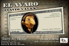 """""""EL AVARO""""- Cuánto Valés?"""