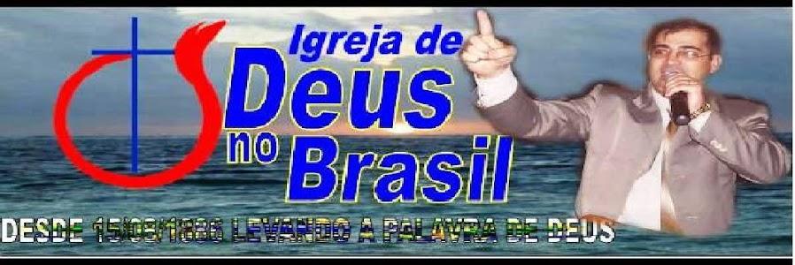 IGREJA DE DEUS NO BRASIL, EM SEMA MADUREIRA AC