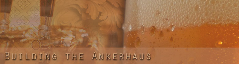 Building the Ankerhaus