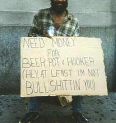 funny homeless signs. Homeless Donation Signs Will