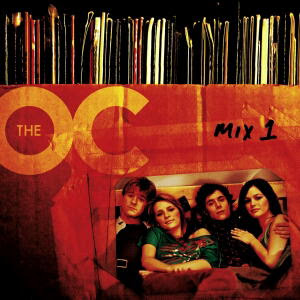 Soundtracks - The O.C. Mix 2