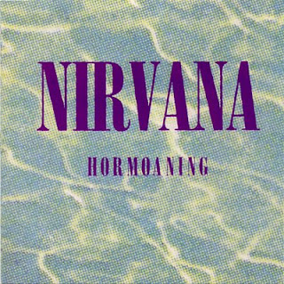Nirvana - Hormoaning (1992)