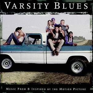 Varsity Blues - Soundtrack